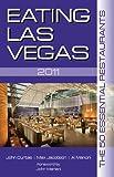 Eating Las Vegas 2011, John Curtas and Max Jacobson, 1935396390