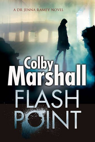 Marshall Point (Flash Point: A Psychological Thriller (Dr Jenna Ramey Mystery))