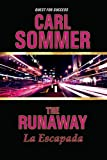 The Runaway / la Escapada, Carl Sommer, 157537434X