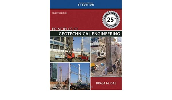 Principles of geotechnical engineering si version braja m das principles of geotechnical engineering si version braja m das 9780495411321 amazon books fandeluxe Images