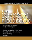 img - for The Collaborative Work Systems Fieldbook: Strategies, Tools, and Techniques by Michael M. Beyerlein (2003-03-20) book / textbook / text book