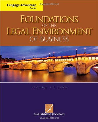 the legal environment of business course This course provides an introduction to the nature and functions of our legal system and its importance to business managers major concepts are placed in historical.