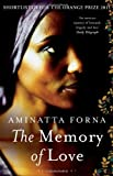 Front cover for the book The Memory of Love by Aminatta Forna
