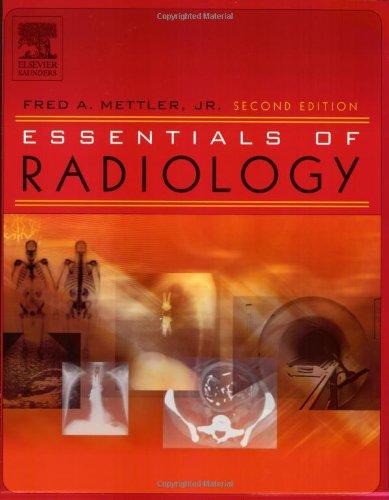 Essentials of Radiology (Mettler, Essentials of Radiology)
