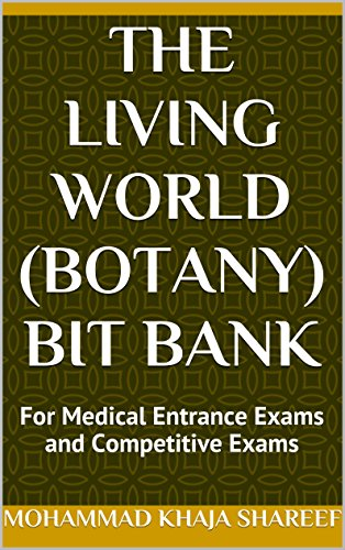 The Living World (Botany) Bit Bank: For Medical Entrance Exams and Competitive Exams