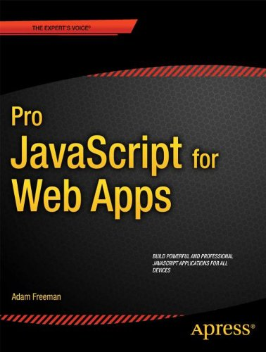 [PDF] Pro JavaScript for Web Apps Free Download | Publisher : Apress | Category : Computers & Internet | ISBN 10 : 1430244615 | ISBN 13 : 9781430244615