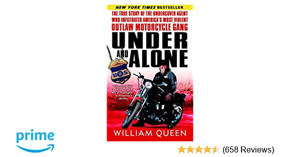 Under and Alone: The True Story of the Undercover Agent Who