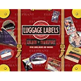Golden Age of Transport Luggage Labels: 20 Vintage Luggage Label Stickers