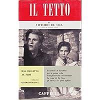 """Cinema. """"Dal soggetto al film"""". Vittorio De Sica: Il tetto. 1956"""
