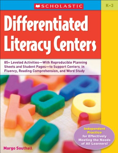 Differentiated Literacy Centers: 85 + Leveled Activities-With Reproducible Planning Sheets and Student Pages-to Support Centers in Fluency, Reading Comprehension, and Word (Reading Activity Sheets)