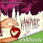 Vampire lieben gefährlich (Dark Ones 7) | Katie MacAlister