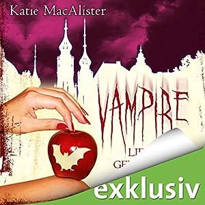 Vampire lieben gefährlich (Dark Ones 7) Hörbuch