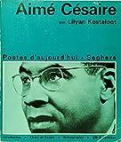 img - for Aime Cesaire: Une Etude de Lilyan Kesteloot (Poetes d'Aujourd'hui 85) book / textbook / text book