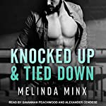 Knocked Up and Tied Down | Melinda Minx