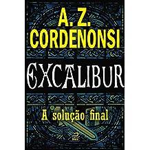 Excalibur - A solução final