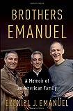 Brothers Emanuel, Ezekiel J. Emanuel, 1400069033