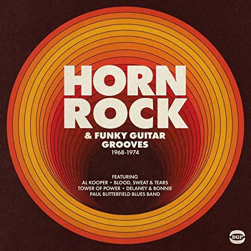 (Horn Rock & Funky Guitar Grooves 1968-1974)