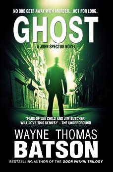 GHOST (GHOST: John Spector Novel Book 1) by [Batson, Wayne Thomas]