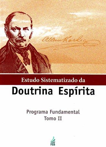 Estudo Sistematizado da Doutrina Espírita - Tomo 2
