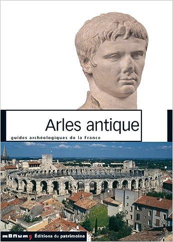 En ligne téléchargement gratuit Arles antique epub pdf