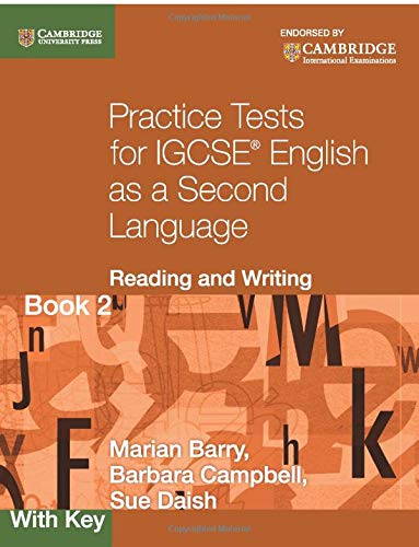 Practice Tests for IGCSE English as a Second Language: Reading and Writing Book 2, with Key (Cambridge International IGC