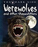 Werewolves and Shapeshifters (Dark Side)
