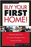 Buy Your First Home!, Robert Irwin, 1419521098