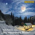 Die verzauberte Nacht | Tom Patrick