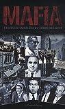 Mafia : L'histoire complète du crime organisé par Durden-Smith