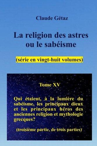 Download La religion des astres ou le sabéisme (28 volumes), tome XV (Volume 15) (French Edition) PDF