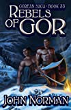 Rebels of Gor, John Norman, 1617561231