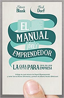 Descargar PDF El Manual Del Emprendedor: La Guía Paso A Paso Para Crear Una Gran Empresa