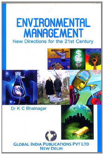 Enviromental Management: New Directions for the 21st Century