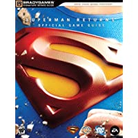 Superman Returns (TM): The Videogame Signature Series Guide: The Videogame Official Strategy Guide
