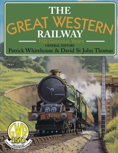 - Great Western Railway: 150 Glorious Years: 150 Glorious Years