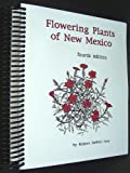img - for Flowering Plants of New Mexico by Robert Dewitt Ivey (2003-06-01) book / textbook / text book
