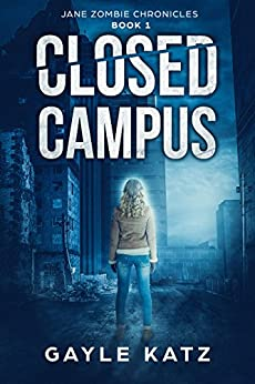 Closed Campus by Gayle Katz