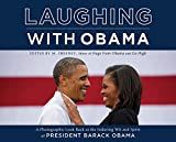 Laugh along with a spirited American presidency with this sequel to the best-selling Hugs from Obama    Laughing with Obama is a photographic tribute to President Barack Obama's most clever, witty, and smile-worthy moments from his time in office ...