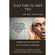 God Talks to Me? Yes! (Practical Application Study Series Book 2)