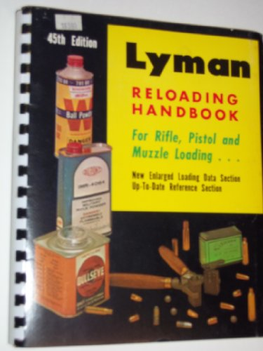 Lyman-45th-Reloading-Handbook-for-Rifle-Pistol-and-Muzzle-Loading