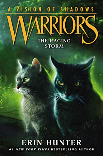 (Warriors: A Vision of Shadows #6: The Raging Storm)