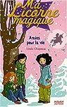Ma Licorne magique, Tome 7 : Amies pour la vie par Chapman