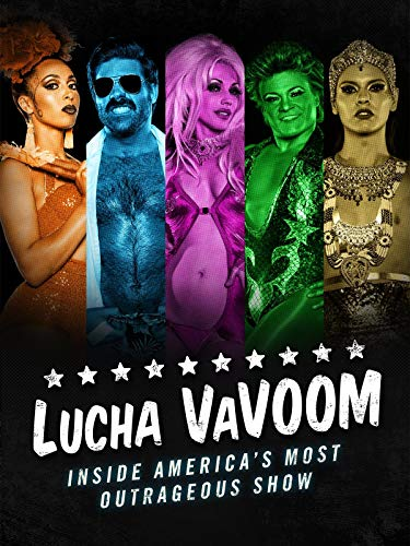 Lucha VaVoom: Inside America's Most Outrageous ()