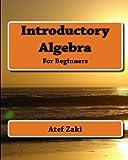 Introductory Algebra, Atef Zaki, 1453640991