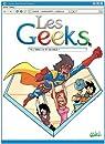 Les Geeks, Tome 8 : Vers l'infini et au-delà ! par Gang