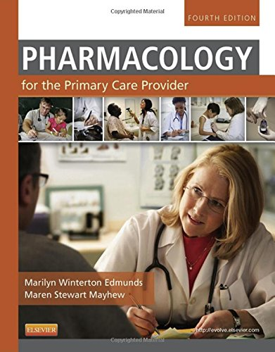 Pharmacology for the Primary Care Provider Edmunds Pharmacology for the Primary Care Provider
