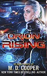Orion Rising: A Military Science Fiction Space Opera Epic: Aeon 14 (The Orion War Book 3)