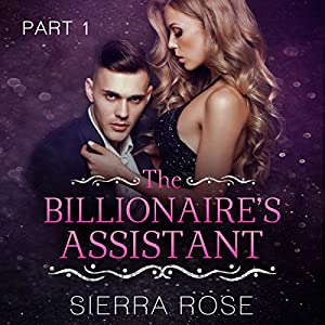 The Billionaire's Assistant Audiobook