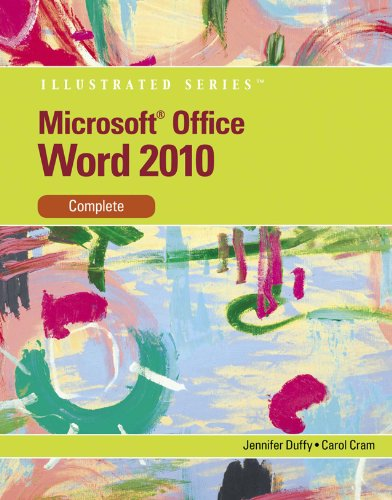 Microsoft Word 2010: Illustrated Complete (Illustrated Series: Individual Office Applications) Pdf