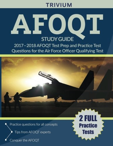 AFOQT Study Guide 2017-2018: AFOQT Test Prep and Practice Test Questions for the Air Force Officer Qualifying Test cover